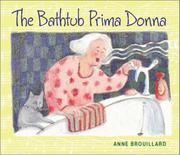 THE BATHTUB PRIMA DONNA by Anne Brouillard