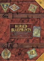 BURIED BLUEPRINTS by Albert Lorenz