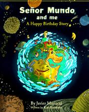SEÑOR MUNDO AND ME by Kim Summers