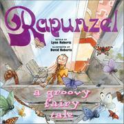 RAPUNZEL by Lynn Roberts