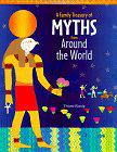 A FAMILY TREASURY OF MYTHS FROM AROUND THE WORLD by Viviane Koenig