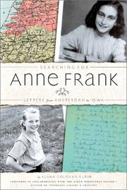 SEARCHING FOR ANNE FRANK by Susan Goldman Rubin