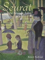 SEURAT AND LA GRANDE JATTE by Robert Burleigh