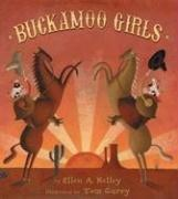 BUCKAMOO GIRLS by Ellen A. Kelley