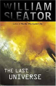 THE LAST UNIVERSE by William Sleator