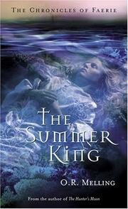 THE SUMMER KING by O.R. Melling