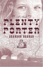 PLENTY PORTER by Brandon Noonan
