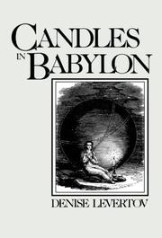 CANDLES IN BABYLON by Denise Levertov