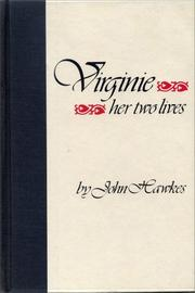 VIRGINIE: Her Two Lives by John Hawkes