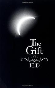 THE GIFT by Hilda (H.D.) Doolittle