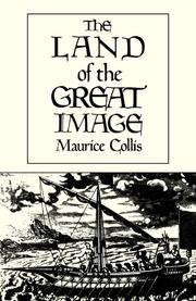 LAND OF THE GREAT IMAGE by Maurice Collis