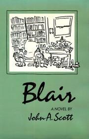 BLAIR by John A. Scott