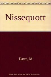 NISSEQUOTT by Margaret Dawe