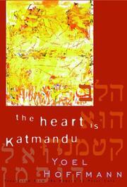 THE HEART IS KATMANDU by Yoel Hoffmann