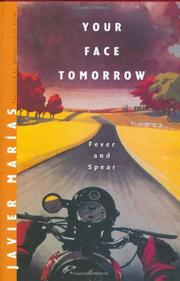 YOUR FACE TOMORROW by Javier Marías