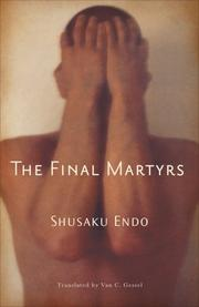 THE FINAL MARTYRS by Shusaku Endo