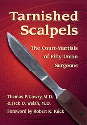 TARNISHED SCALPELS by Thomas P. Lowry