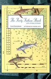 THE FORTY FATHOM BANK by Les Galloway