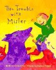 THE TROUBLE WITH MISTER by Debra Keller
