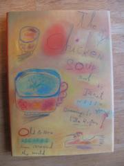 THE CHICKEN SOUP BOOK by Janet Hazen