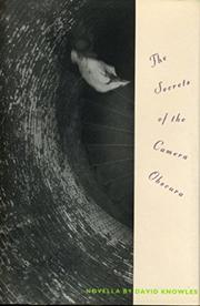 THE SECRETS OF THE CAMERA OBSCURA by David Knowles