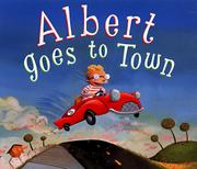 Book Cover for ALBERT GOES TO TOWN