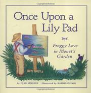 ONCE UPON A LILY PAD by Joan Sweeney