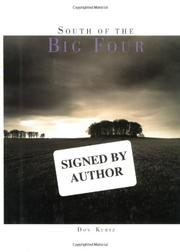 SOUTH OF THE BIG FOUR by Don Kurtz