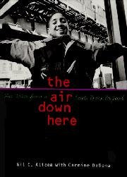 THE AIR DOWN HERE by Gil C. Alicea