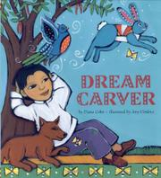 DREAM CARVER by Diana Cohn
