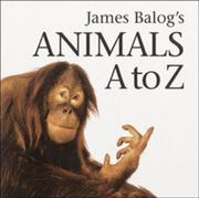 Book Cover for JAMES BALOG'S ANIMALS A TO Z