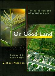 ON GOOD LAND by Michael Ableman