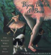BIJOU, BONBON AND BEAU by Joan Sweeney