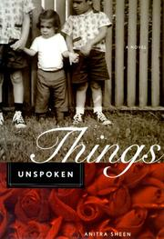 THINGS UNSPOKEN by Anitra Sheen