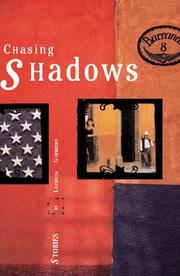 CHASING SHADOWS by Lucrecia Guerrero