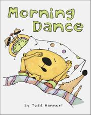 MORNING DANCE by Todd Hannert