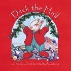 DECK THE HALL by Sylvia Long