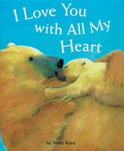 I LOVE YOU WITH ALL MY HEART by Noris Kern