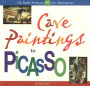 CAVE PAINTINGS TO PICASSO by Henry Sayre