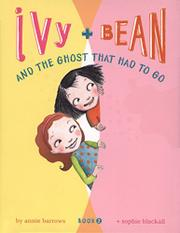 Cover art for IVY AND BEAN AND THE GHOST THAT HAD TO GO