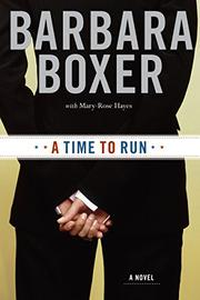 A TIME TO RUN by Barbara Boxer