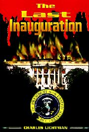 THE LAST INAUGURATION by Charles Lichtman
