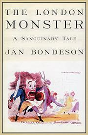 THE LONDON MONSTER by Jan Bondeson