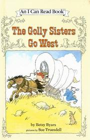 THE GOLLY SISTERS GO WEST by Sue Truesdell