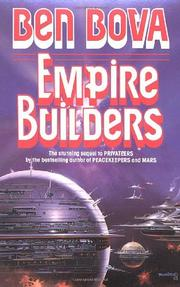 EMPIRE BUILDERS by Ben Bova