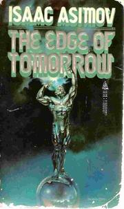 THE EDGE OF TOMORROW by Isaac Asimov