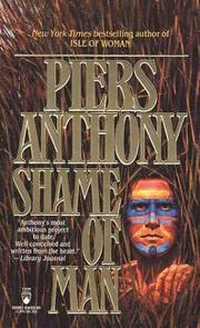SHAME OF MAN by Piers Anthony