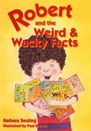ROBERT AND THE WEIRD & WACKY FACTS by Barbara Seuling