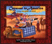 CARAVAN TO AMERICA by John S. Major