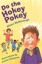 DO THE HOKEY POKEY by Alison McDonough